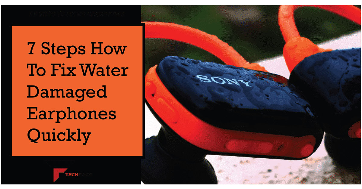 how to fix water damaged earphones quickly